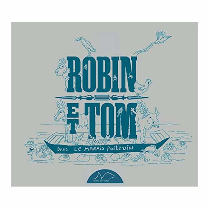 livre robin et tom dans le marais poitevin