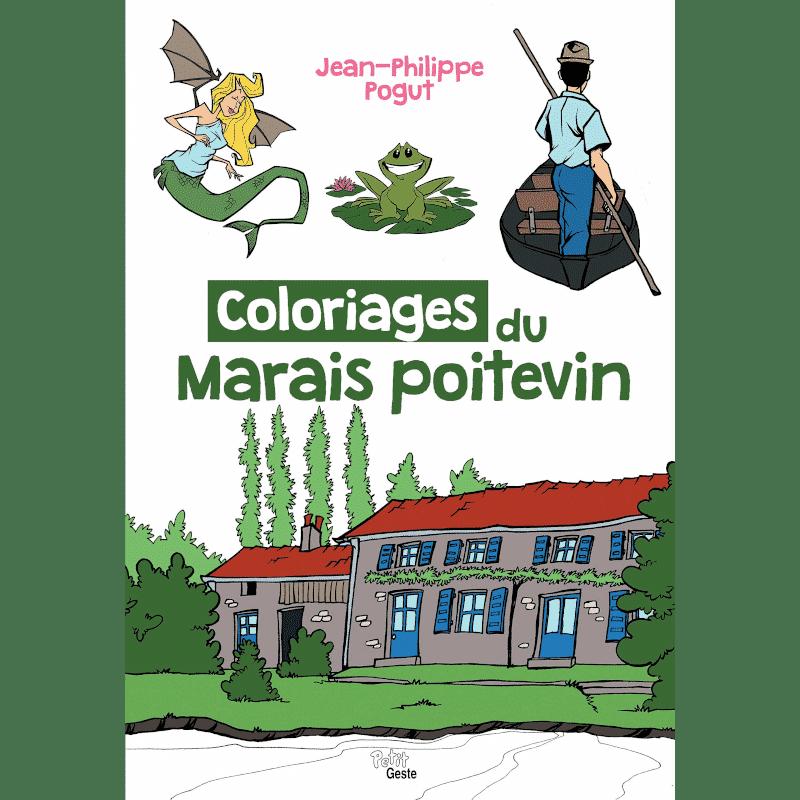 livre coloriages du marais poitevin jean philippe pogut