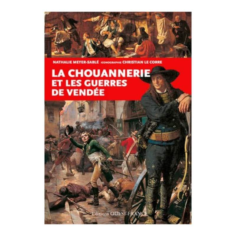 livre la chouannerie et les guerres de vendée éditions ouest france-min