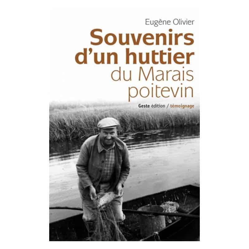 Souvenir d'un huttier du Marais Poitevin